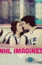 NHL Imagines/ One Shots by sssarah