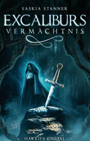 Excaliburs Vermächtnis (Leseprobe) by SaskiaSta