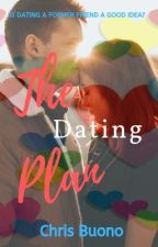 The Dating Plan by ChrisBuono