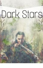 Dark Stars [A Loki Fanfiction] by Maethril_Elinien