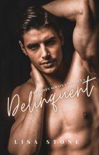 Delinquent by xwriteratheartxo