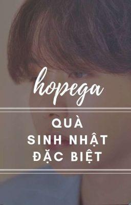 Đọc truyện /HOPEGA/ Quà Sinh Nhật Đặc Biệt