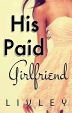 His Paid Girlfriend by livley