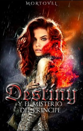Destiny y el Principe Mestizo [DEH #6] by mortovel