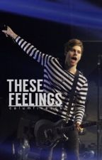 These Feelings ➳ Luke Hemmings by calumfivesos