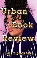 Urban Book Reviews  by 2Quarters