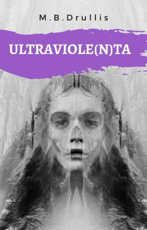ULTRAVIOLE(N)TA by Hechademar