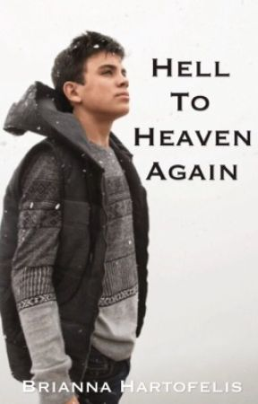 Hell to Heaven Again // Hayes Grier .2 by briannahartofelis