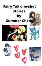 Fairy Tail one-shot stories by Summer Cheng by Pear255l