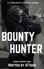 Bounty Hunter ✔️ by ATTiger