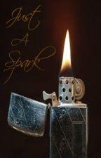 Just A Spark [boyxboy] by SkeneKidz