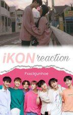 𝓡𝓮𝓪𝓬𝓬𝓲𝓸𝓷𝓮𝓼 𝓭𝓮 iKON  by Fxxckjunhoe