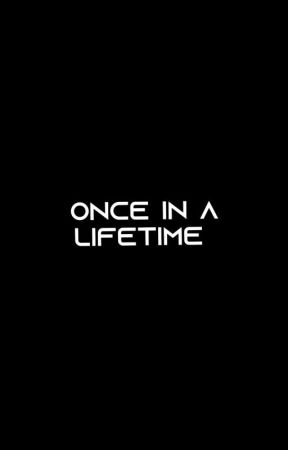 Once In A Lifetime   𝕥𝕙.𝕛𝕜 by NimraSajjad