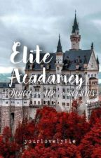 Elite Academy (School For Royalties)  by yourlovelylie