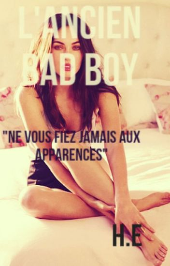 L'ancien Bad boy