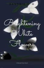 Brightening White Flowers by Xandria_CW
