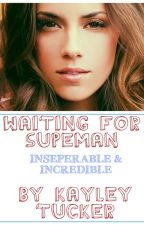 Waiting For Superman by KayandBee
