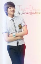 That oppa. (SHINee fanfic) by ThenameilovedOnew