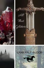 All That Glitters (PJO fanfic) by theatre_queen
