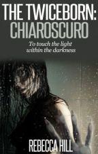 The Twiceborn: Chiaroscuro by WyldPatienz