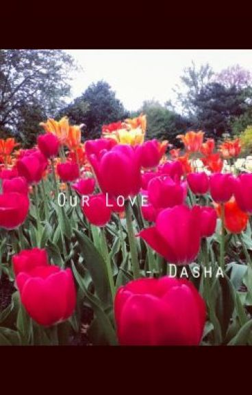 Our Love by dasha242