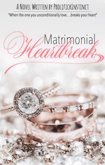 Matrimonial Heartbreak