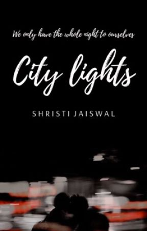 City Lights by shristiwrites