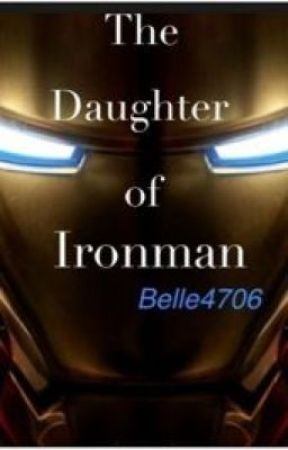 The Daughter of Ironman  [1] by Belle4706
