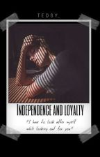 Independence and Loyalty by Tedsy_