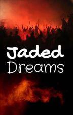 Jaded Dreams..  by KhadjiGraham