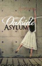 Oakside Asylum by neon_explosion