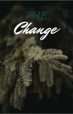 The Change by Writer337