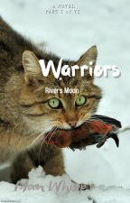 Warriors: Rivers Moon     ( Whispers Howl #1) by MoonLightWhisp