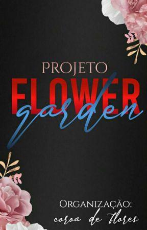 PROJETO FLOWER GARDEN  by CoroaDeFloresCN