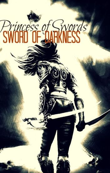 Princess of Swords 2 (Sword of Darkness)