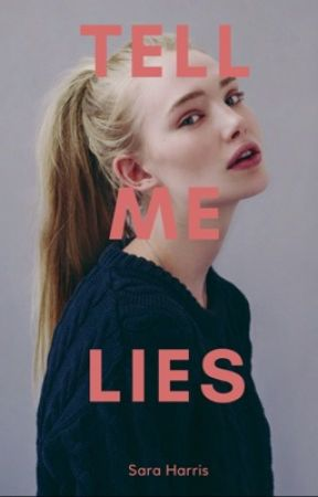 Tell Me Lies by Booklover_Sara