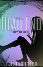 Dead End by NerdyNights4120