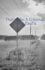That's Life: A Criminal Minds FanFic by TobyVargas