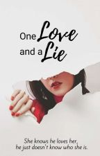 One Love And A Lie by ToShadowsnSun