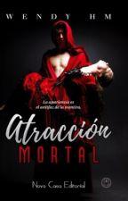 Atracción Mortal (serie Astral #1) {editando} by kendymadness