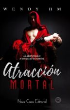 ATRACCIÓN MORTAL (serie Astral #1) by kendymadness