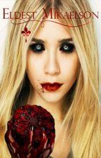Eldest Mikaelson by Lilly-JoElliott