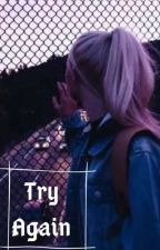 Try Again by ManonCestMoiLanonyme