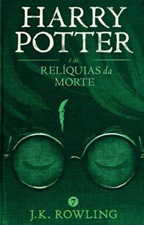 Harry Potter e as Relíquias da Morte by JanainaNascimento487