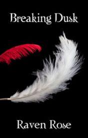 Twilight Breaking Dusk - Book 1 by ThorntonCN