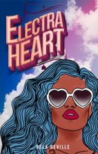Electra Heart #Wattys2016 by IsabelaDeville