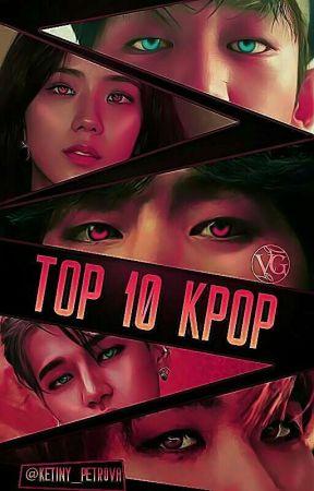 Top 10 Kpop by ketiny_Petrova