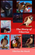The Story of Tiberius by Tiberius_the_Hawk