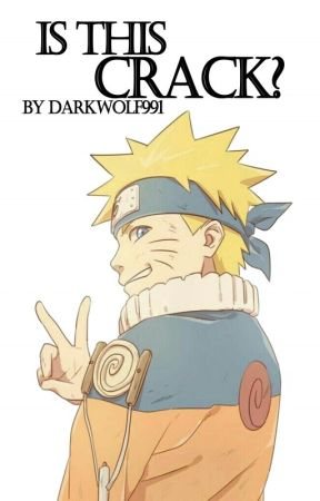 Is This Crack? (Naruto CRACK Fanfic) - 8  Itachi & The