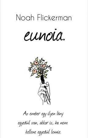 eunoia. by NoahFlickerman